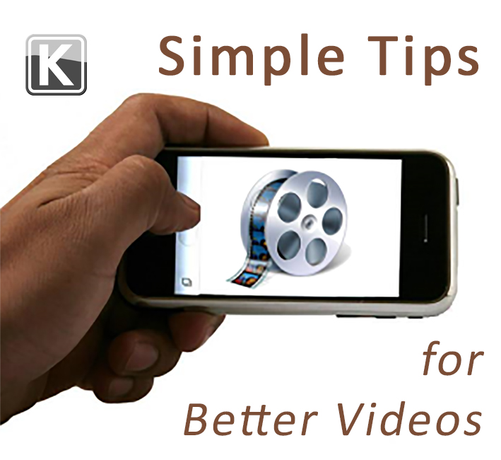 Simple Tips on Better Videos