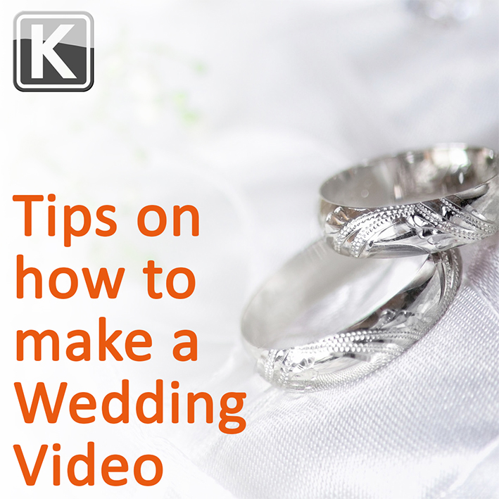 Tips on how to make a wedding video